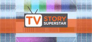 Tv Story Superstar